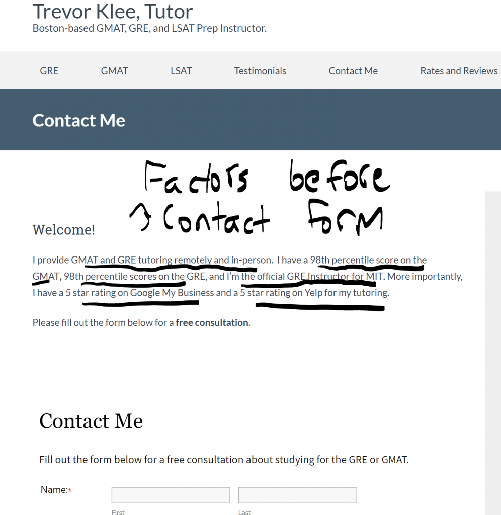 I put the 4 factors that make people hire me as a tutor before my contact form for tutoring.