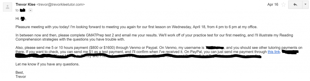 When I'm selling to a client, the final step is to get them to pay for tutoring. This is an email where I confirm meeting time, homework before the session, and payment information.